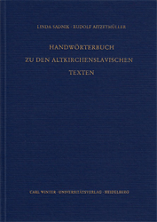 Handwörterbuch zu den altkirchenslavischen Texten. - Sadnik, Linda/Rudolf Aitzetmüller