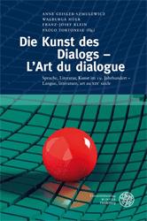 Die Kunst des Dialogs - L'Art du dialogue.