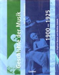 Geschichte der Musik im 20. Jahrhundert: 1900-1925.