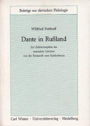 Dante in Rußland. - Potthoff, Wilfried