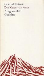 Die Kerze von Arras. - Kolmar, Gertrud