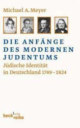Die Anfänge des modernen Judentums. - Meyer, Michael A.
