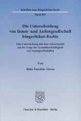 Die Unterscheidung von Innen- und Außengesellschaft bürgerlichen Rechts. - Güven, Baha Nurettin