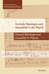Formale Teleologie und Kausalität in der Physik/Formal teleology and causality in physics