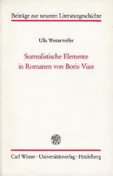 Surrealistische Elemente in Romanen von Boris Vian. - Westerweller, Ulla
