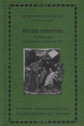 Ruralia commoda. Erster Teil. - Petrus de Crescentiis (Pier de Crescenzi)