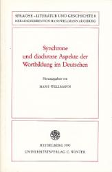 Synchrone und diachrone Aspekte der Wortbildung im Deutschen.