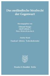Das ausländische Strafrecht der Gegenwart. Band 2.