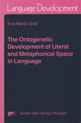 The ontogenetic development of literal and metaphorical space in language