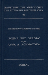 Poema bez geroja von Anna A. Achmatova. - Erdmann-Pandzic, Elisabeth von